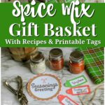 Use this homemade spice mix gift basket tutorial to make your own seasoning mix gifts.