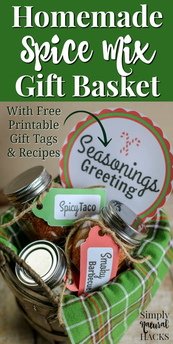 How to make a spice mix gift basket.Includes 3 spice mix recipes and printable gift tags.